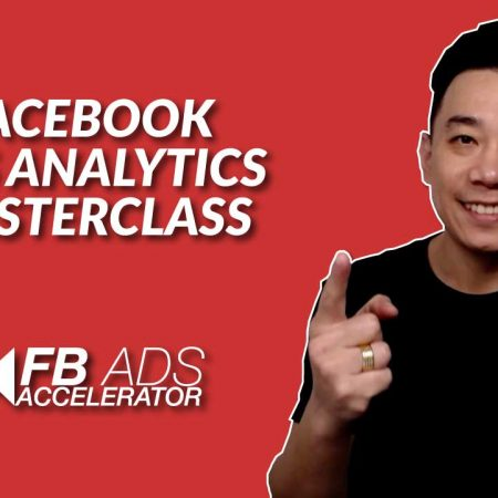Facebook Ads Analytics Masterclass