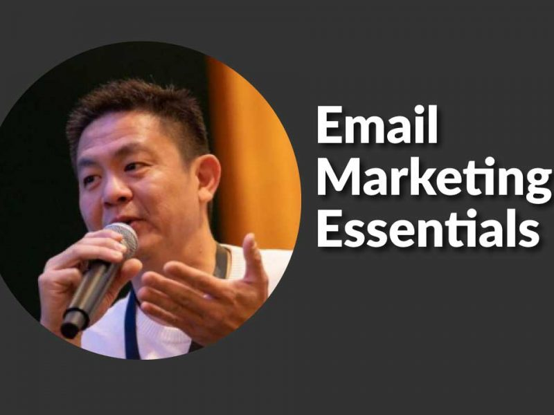 Email Marketing Essentials by Andrew Wong