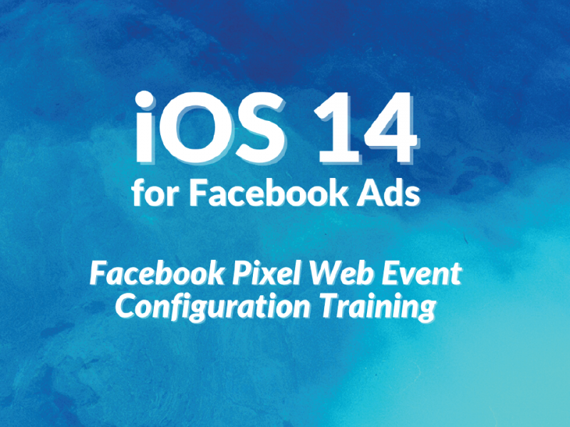 iOS 14 Update for Facebook Ads