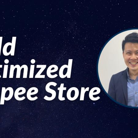 Build Optimized Shopee Store