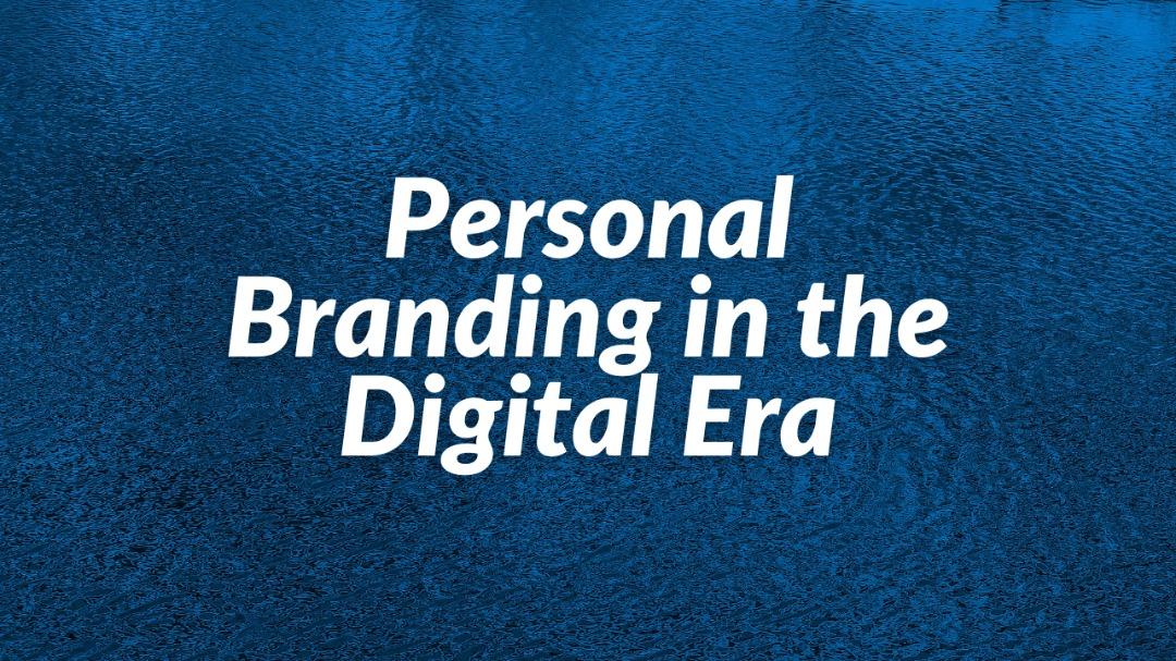 personal-branding-in-the-digital-era