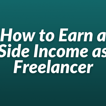 How to Earn a Side Income as Freelancer